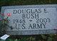 Douglas E Bush