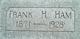Frank H Ham