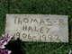Thomas R Haley