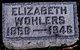 Elizabeth <I>Gerl</I> Wohlers