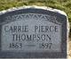 """Caroline A. """"Carrie"""" <I>Pierce</I> Thompson"""