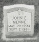 John E Menne