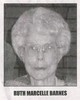 Ruth Marcelle <I>Goodman</I> Barnes