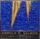 Harold R Salmon