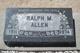Ralph M Allen