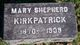 Mary <I>Shepherd</I> Kirkpatrick