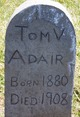 Tom V Adair
