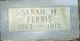 """Sarah Hester """"Sadie"""" <I>Knapp</I> Ferris"""