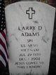 Larry D Adams