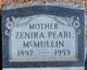 "Zenira ""Pearl"" <I>Perkins</I> McMullin"