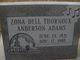 Zona Dell Thornock <I>Anderson</I> Adams