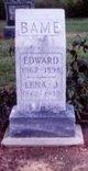 Edward Bame