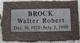"Profile photo:  Walter Robert ""Wally"" Brock"