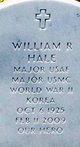 "Maj William Robert ""Bob"" Hale"