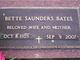 Bette <I>Saunders</I> Bates