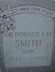 "Donald  ""Don"" Ray Smith"