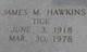 """Profile photo:  James M. """"Tige"""" Hawkins"""
