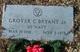 Grover C Bryant, Jr
