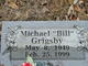 "Michael ""Bill"" Grigsby"