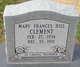 Mary Frances <I>Hill</I> Clement
