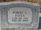 """Robert Lee """"Bob"""" Foss"""