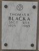 Sgt Thomas R. Blacka
