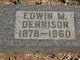 Edwin M Dennison