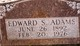 Edward S Adams