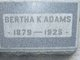 Bertha K <I>Stephens</I> Adams