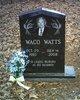Waco Watts
