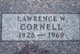 "Lawrence ""Pistol"" Cornell"