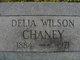 Delia Grace <I>Wilson</I> Chaney