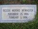 "Nancy Elizabeth ""Bessie"" <I>Moore</I> McMaster"