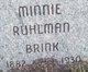 Minnie <I>Ruhlman</I> Brink