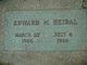 Edward M Heidal