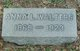 Anna Louise <I>Miller</I> Walters