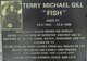 """Terry Michael """"Fish"""" Gill"""