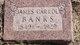 """James Carroll """"J.C."""" Banks"""