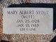 Mary <I>Albert</I> Stout
