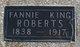 """Mary Frances """"Fannie"""" <I>King</I> Roberts"""