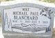 "Profile photo:  Michael Paul ""Mike"" Blanchard"