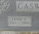 Frank A Caswell