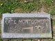 "Catherine ""Kate"" <I>Maiden</I> Montgomery"