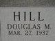 Douglas M. Hill