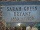 Sarah Ann <I>Green</I> Bryant