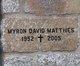 Profile photo:  Myron David Matthies