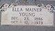 Ella <I>Mainer</I> Young