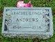 Rachel Anna <I>Long</I> Andrews