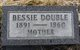 Bessie <I>Parker</I> Double