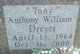 "Anthony William ""Tony"" Dryer"